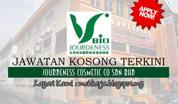 Jawatan Kosong Terkini 2017 di Jourdeness Cosmetic Co Sdn Bhd mehkerja