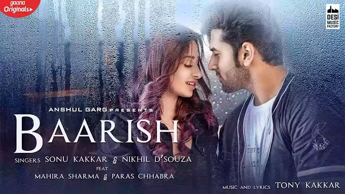 Baarish Song lyrics In Hindi - Nikhil DSouza