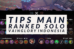 Tips main ranked solo Vainglory Indonesia