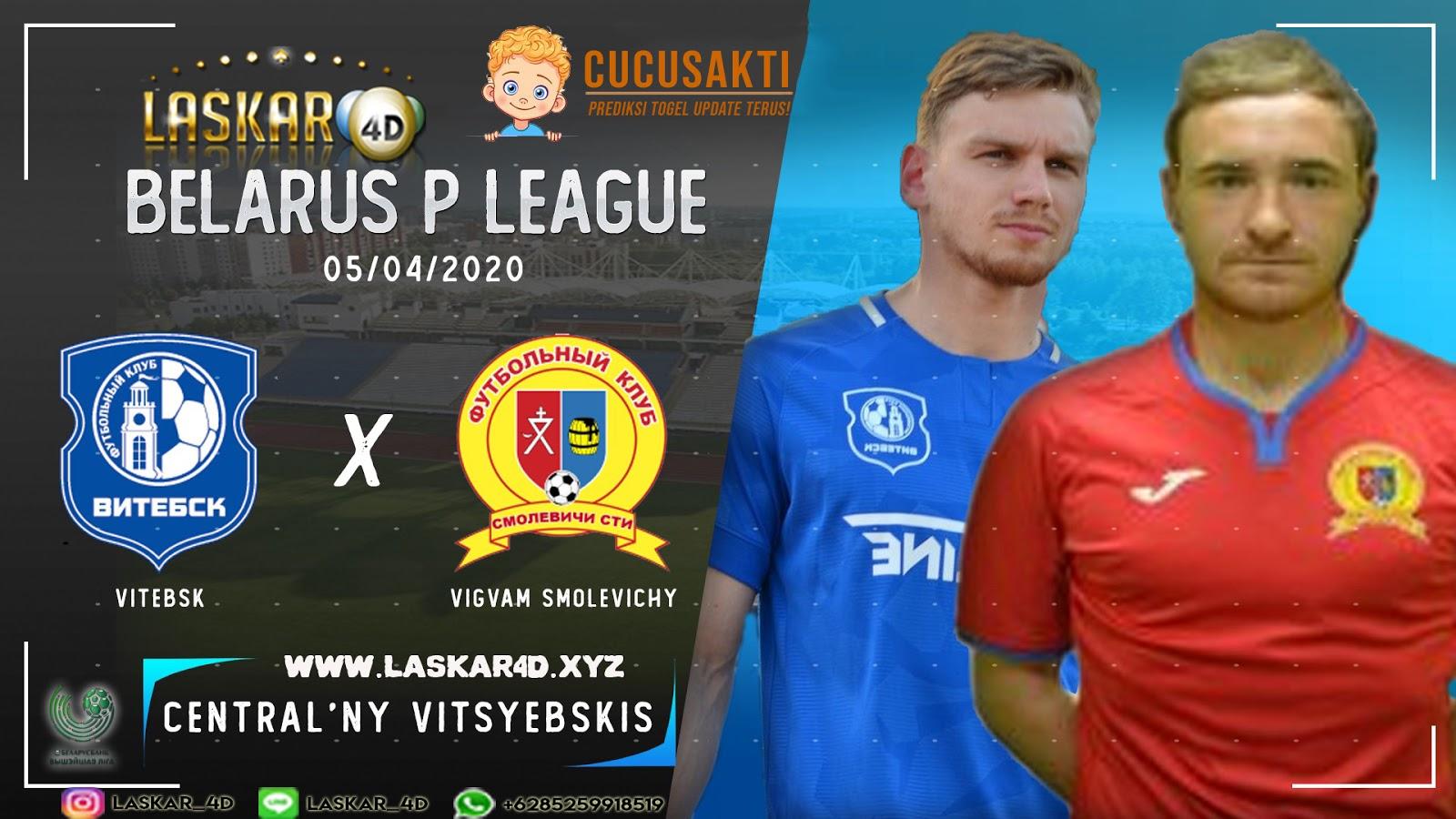 Prediksi Bola Vitebsk vs Vigvam Smolevichi 05 APRIL 2020
