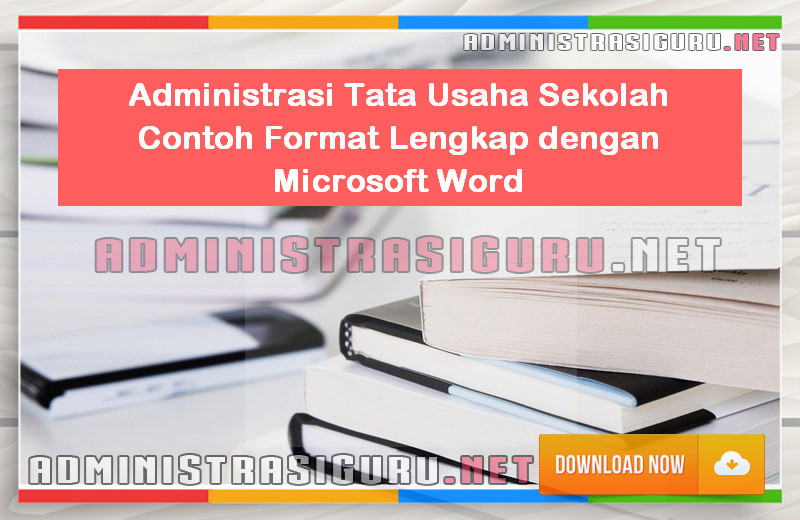 Administrasi Tata Usaha Sekolah Contoh Lengkap Format Microsoft Word - March 27, 2016 at 04:00AM
