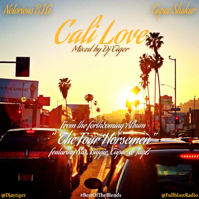 Notorious BIG and Tupac Shakur - 'Cali Love' mixed by DJ Tiger