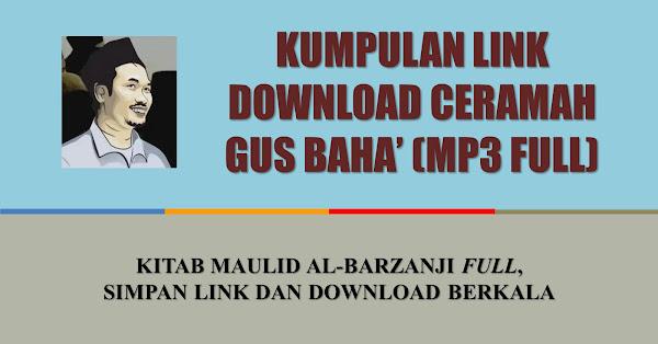 mp3 gus baha full lengkap kajian maulid al-barzanji