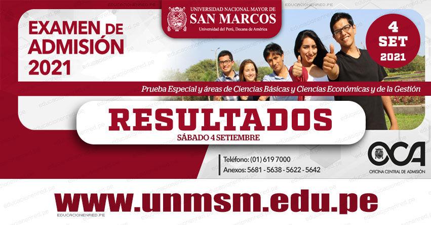 Resultados UNMSM 2021 (Sábado 4 Septiembre 2021) Lista de Ingresantes - Examen de Admisión Presencial - Prueba Especial - Ciencias Básicas - Ciencias Económicas y de la Gestión - Universidad Nacional Mayor de San Marcos - www.unmsm.edu.pe