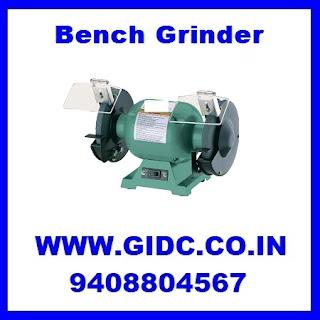Bench Grinder Manufacturer Supplier Trader Exporter Importer Stockist Dealer from GIDC Digital Directory Gujarat India