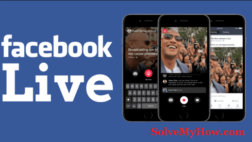 how to use facebook live on android and iPhone
