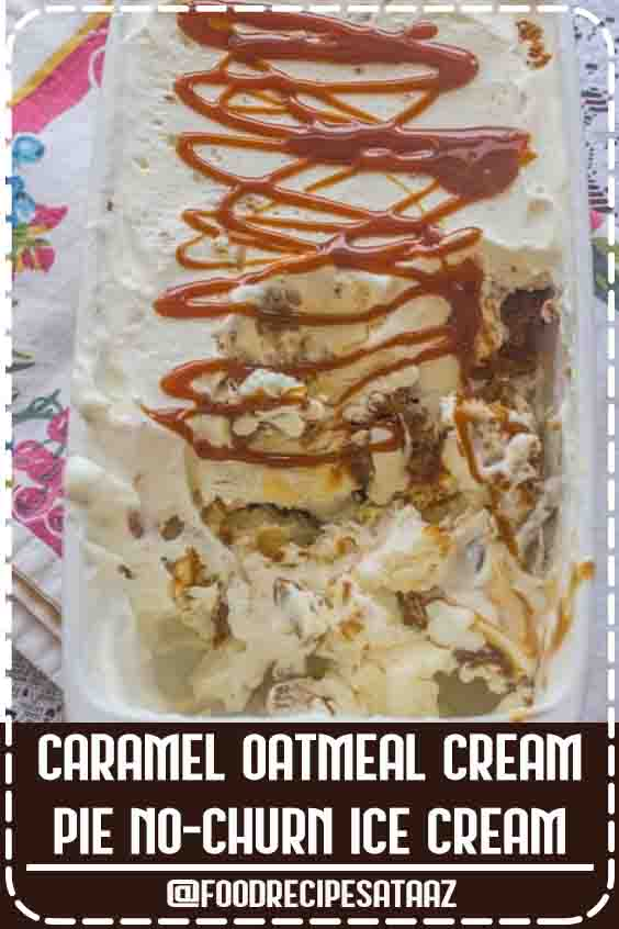 4.6 ★★★★★ | Caramel Oatmeal Cream Pie No-Churn Ice Cream. Store bought caramel sauce and oatmeal cream pies make this no-churn ice cream as decadent as it is easy to make. #CaramelRecipe #Sauce #NoHeavyCream