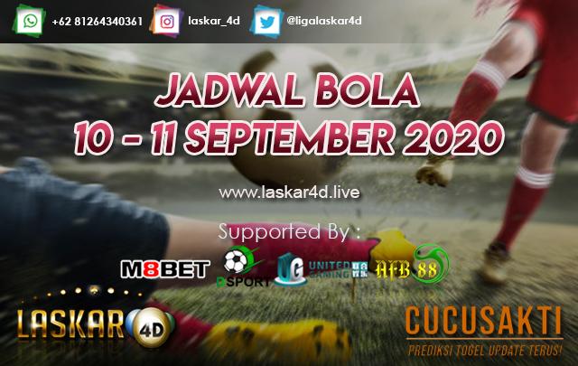 JADWAL BOLA JITU TANGGAL 10 - 11 SEPTEMBER 2020