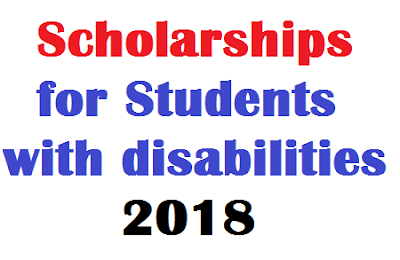 Scholarship for Students with disabilities 2018