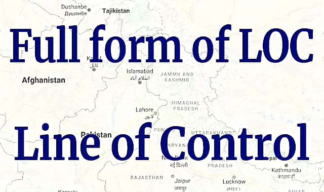 Full form of LOC - Line of Control