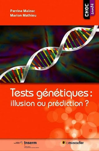 Tests génétiques : illusion ou prédiction?.pdf