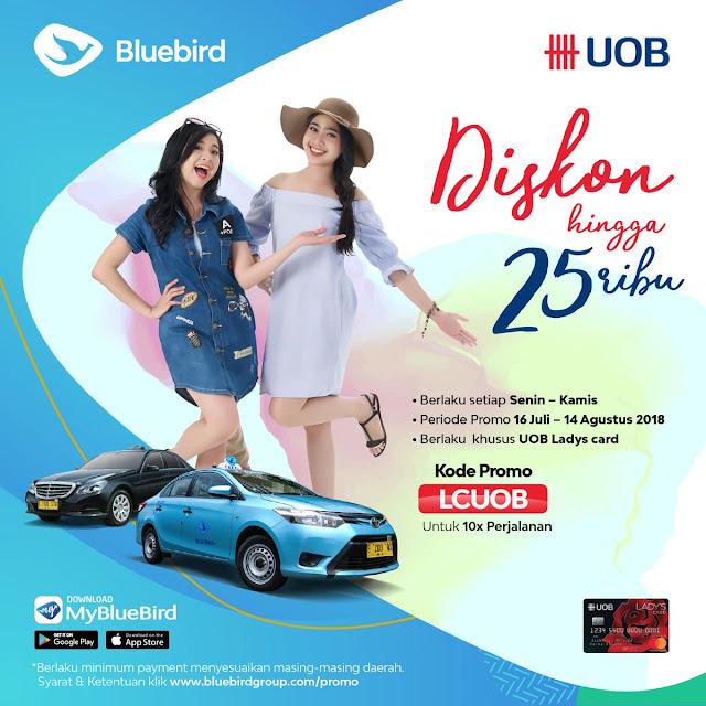 BlueBird - Promo Diskon s.d 25 Ribu Pakai UOB Ladys Card (s.d 14 Agustus 2018)