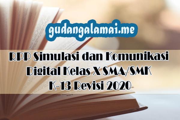 RPP Simulasi dan Komunikasi Digital Kelas X SMASMK K-13 Revisi 2020
