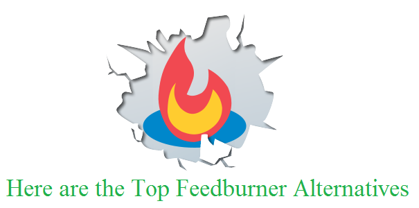 Here are the Top Feedburner Alternatives