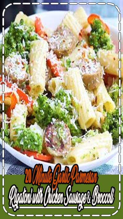 An easy, healthy dinner that's great post workout: garlic parmesan rigatoni with chicken sausage, bell peppers, broccoli and onion. Delicious and ready in 20 minutes or less. The whole family will love this meal. #weeknightmeal #weeknightdinner #pasta #chickensausage #broccoli