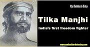 Tilka Manjhi [ 1750-1785 ] Biography & Life History Of Baba Tilka Manjhi | Dalit History