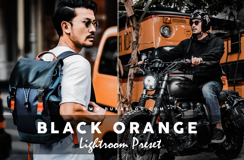 Download Preset Lightroom BLACK ORANGE XMP & DNG