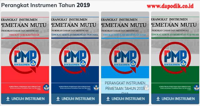 Perangkat Instrumen Pemetaan Mutu Pendidikan (PMP) Jenjang SD, SMP, SMA, dan SMK Tahun Ajaran 2019/ 2020