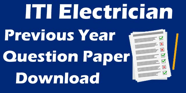 iti electrician previous year question paper