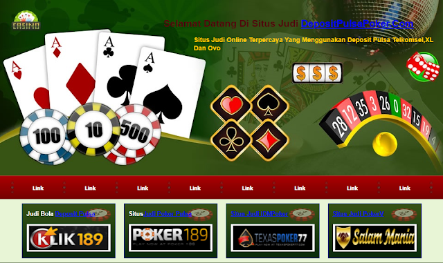 Judi Game Poker Dan BandarQQ Online Deposit Pulsa Online Terpercaya