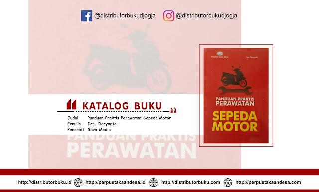 Panduan Praktis Perawatan Sepeda Motor
