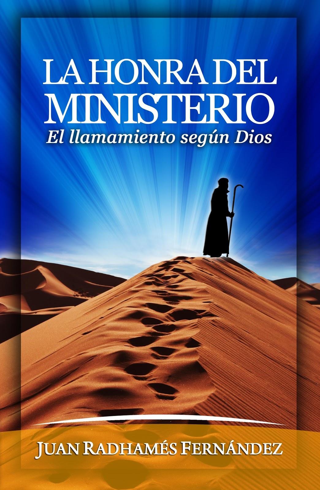 Juan Radhamés Fernández - La Honra del Ministerio - Libros
