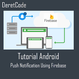 Tutorial push notification di android menggunakan firebase
