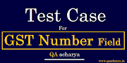 Test Cases For GST Number field