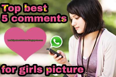 Best Flirty Comments For Girl Pic Ladki Patao Trick
