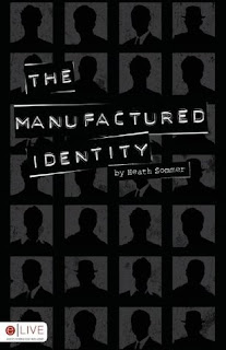 Book Review: Manufactured Identity by Heath Sommer