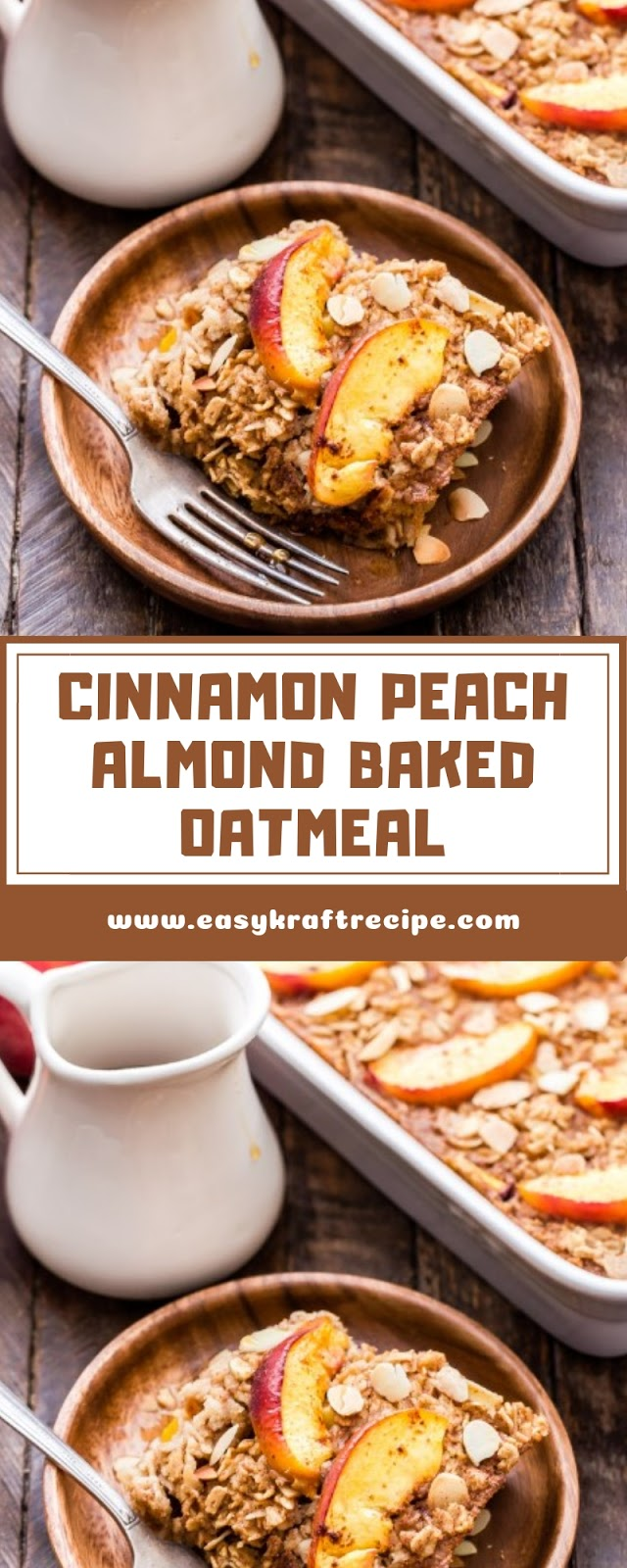 CINNAMON PEACH ALMOND BAKED OATMEAL