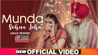 Munda Sohna Jeha By Amar Sehmbi - Lyrics