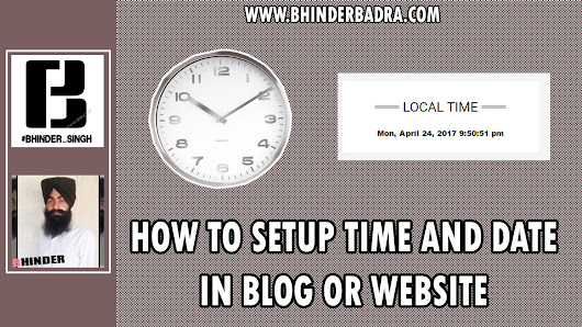 How To Setup Date And Time In Blogger Or Others Websites. #Bhinderbadra