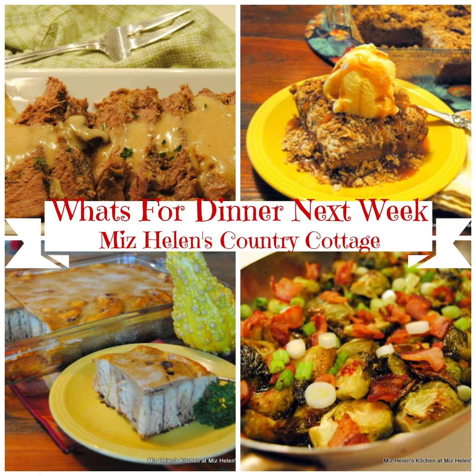 Whats For Dinner Next Week * Week of 17-10-19