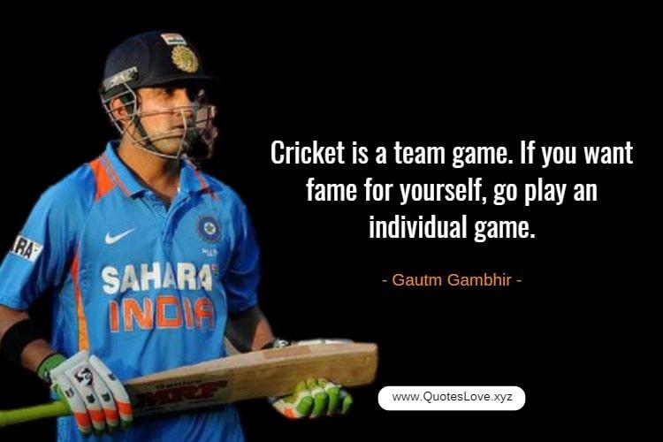 Inspiring Cricket Quotes For Whatsapp - Gautam Gambhir