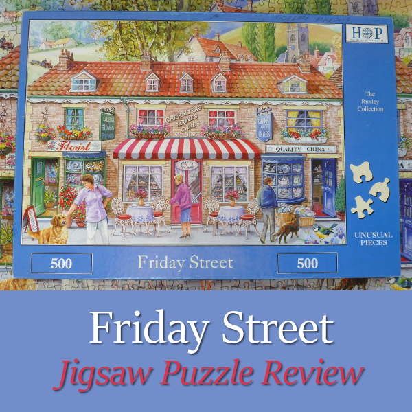 HOP The House of Puzzles Friday Street Jigsaw Puzzle Review Ray Cresswell Shops Florist Tea Jigsaws Puzzles