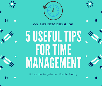 5 Useful Tips for Time Management