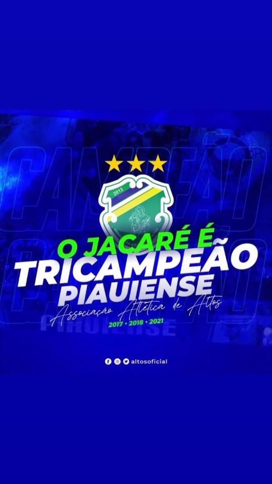 ALTOS faz 3 a 0 no Fluminense e sagra-se campeão piauiense 2021