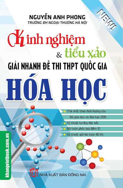Kinh nghiệm và tiểu xảo giải nhanh đề thi THPT Quốc Gia môn Hóa Học