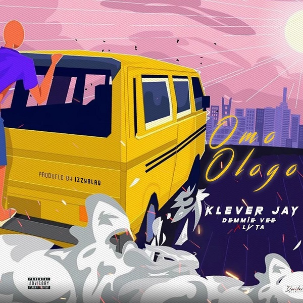 Klever Jay feat. Lyta, Demmie Vee – 'Omo Ologo'