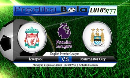 PREDIKSI SKOR Liverpool vs Manchester City 14 Januari 2018