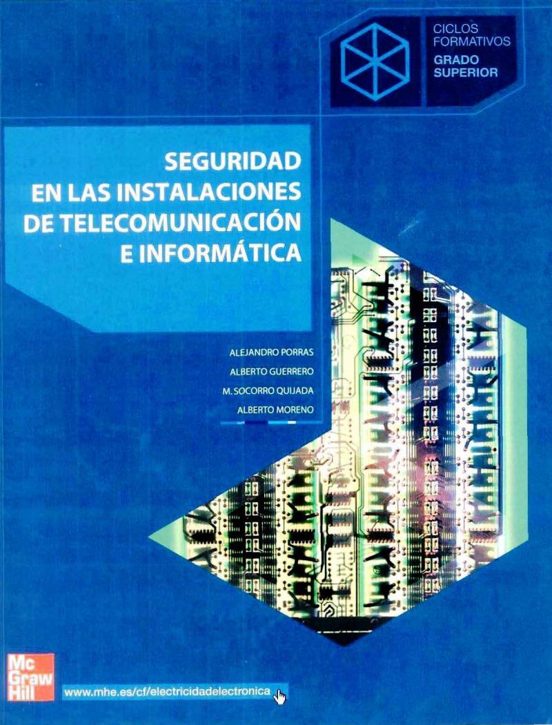 Seguridad en las instalaciones de telecomunicación e informática – Alejandro Porras Criado
