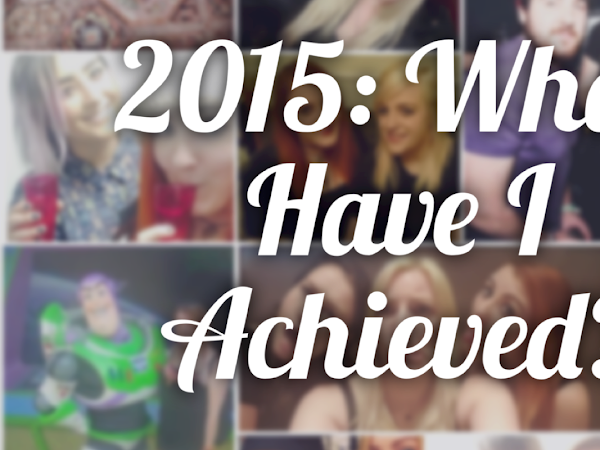 2015: WHAT HAVE I ACHIEVED?