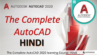 The Complete AutoCAD 2020 learning Course :Hindi (3 hours)