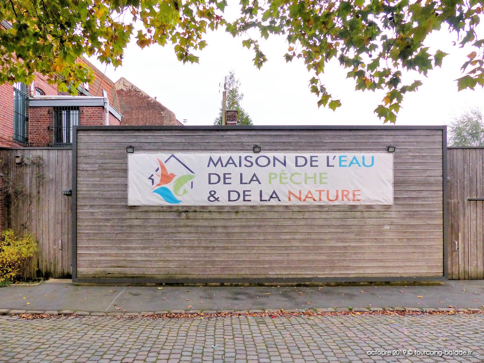 Maison Eau Pêche Nature, Roubaix 2019