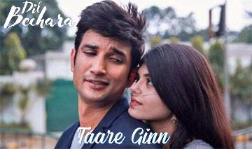 Taare Ginn Song Lyrics and Video - Dil Bechara (2020) || Sushant Singh Rajput, Sanjana Sanghi | Mohit Chauhan, Shreya Ghoshal