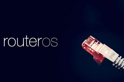 Langkah Langkah Setting Mikrotik sebagai Router Lengkap