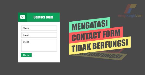 Mengatasi Contact Form yang Tidak Bisa Mengirim Pesan