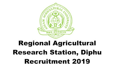 Regional Agricultural Research Station(RARS) Diphu Recruitment 2019. Grade-IV. Ladt Date: 06.04.19