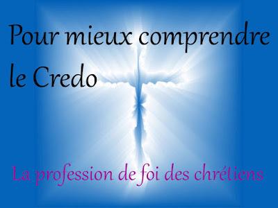 FICHE MIEUX COMPRENDRE LE CREDO